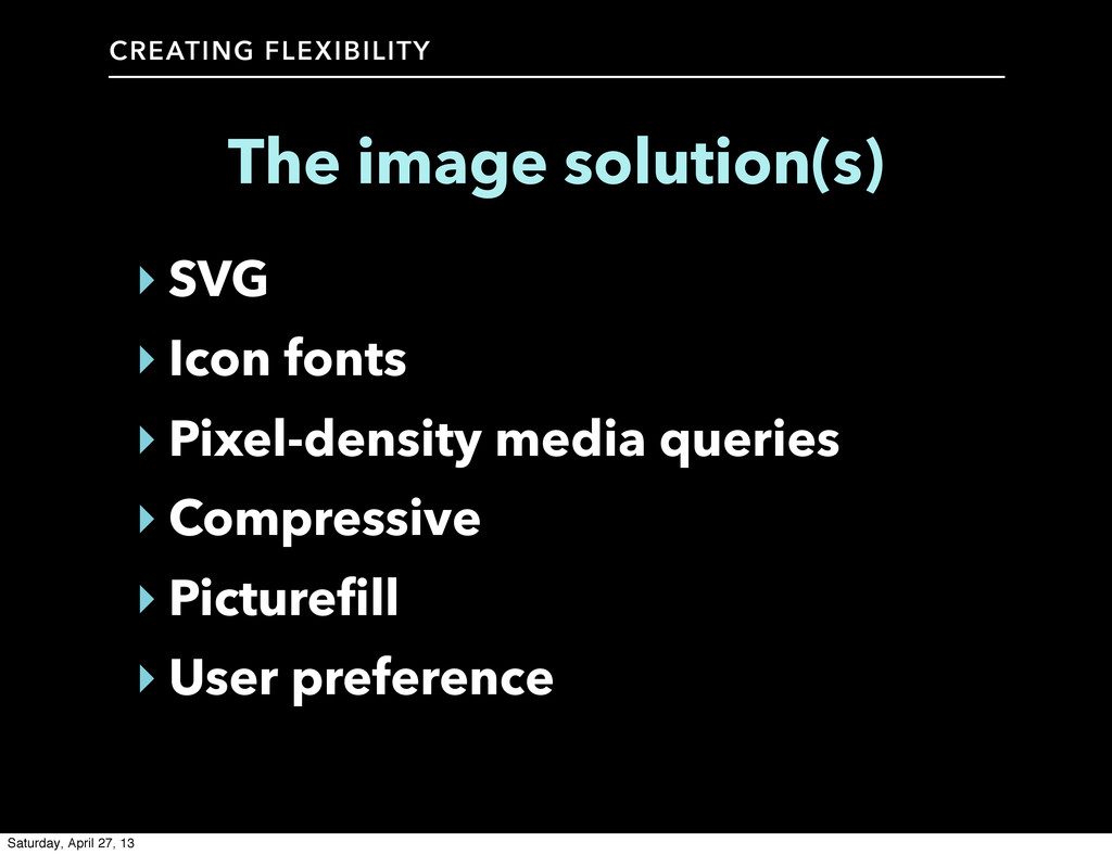 CREATING FLEXIBILITY The image solution(s) ‣ SV...