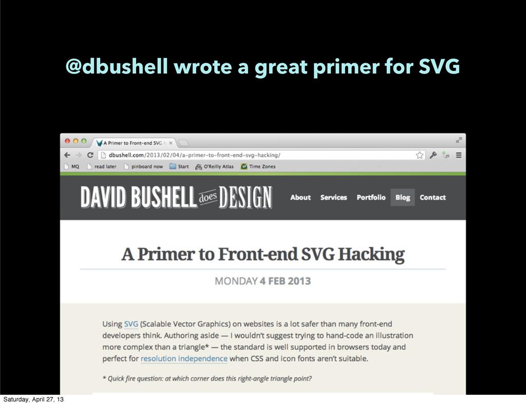 @dbushell wrote a great primer for SVG Saturday...