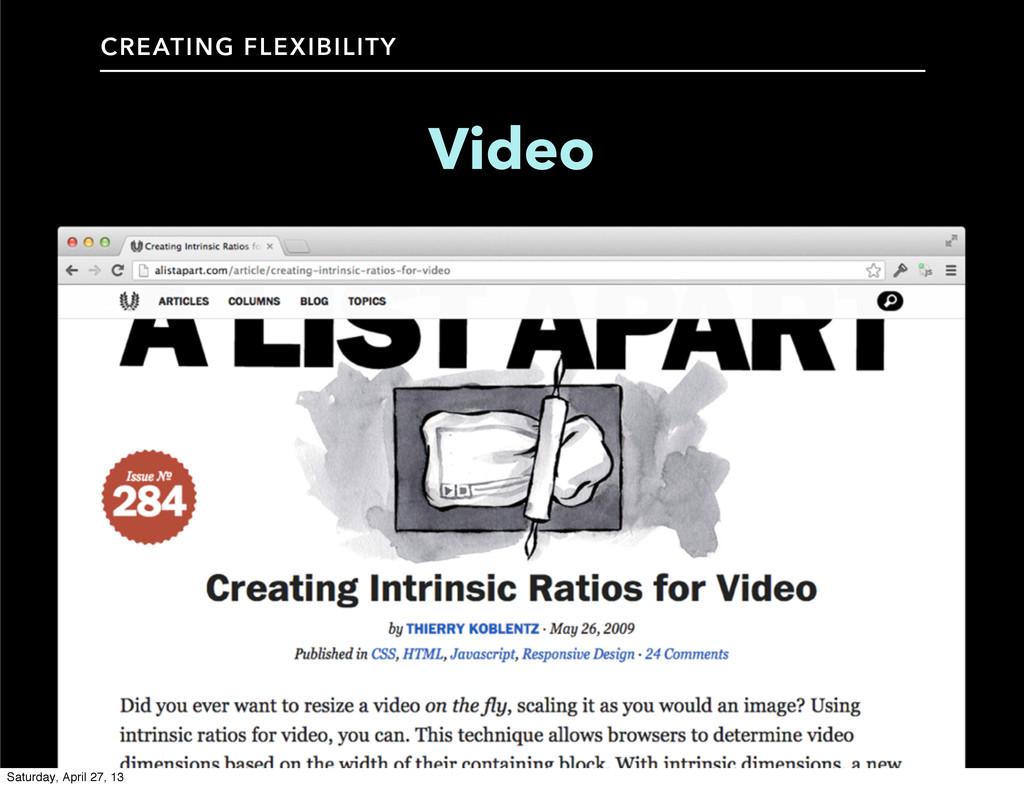 CREATING FLEXIBILITY Video Saturday, April 27, ...
