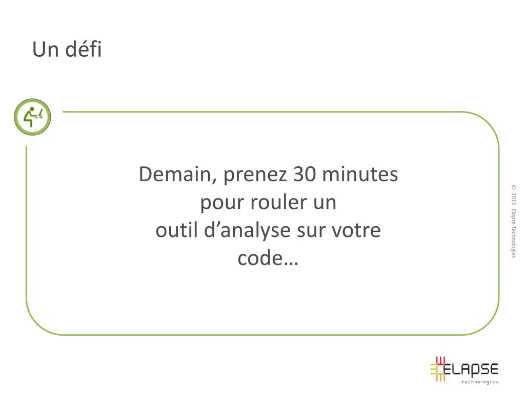 © 2013 Elapse Technologies Un défi Demain, pren...