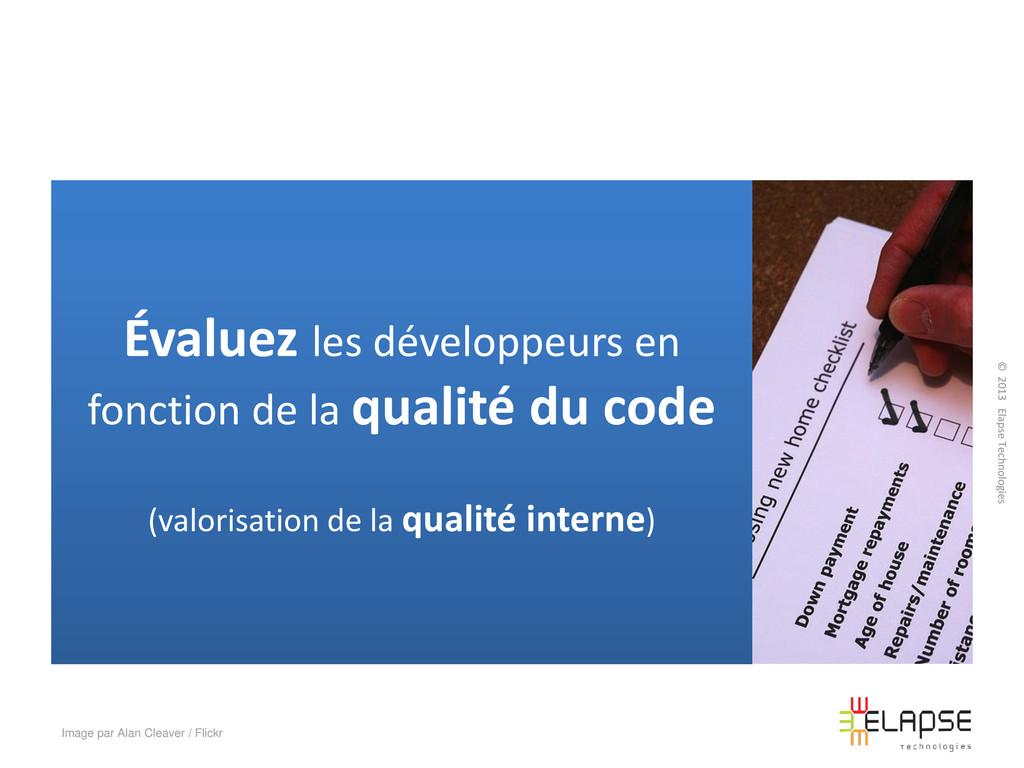 © 2013 Elapse Technologies Évaluez les développ...