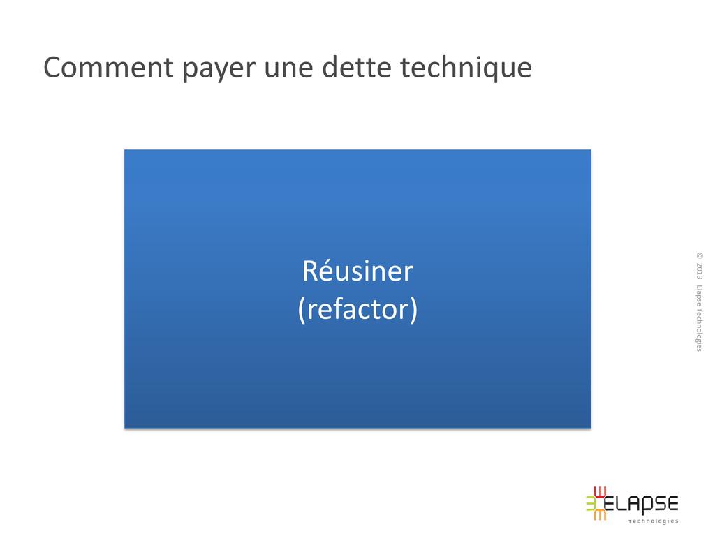 © 2013 Elapse Technologies Comment payer une de...