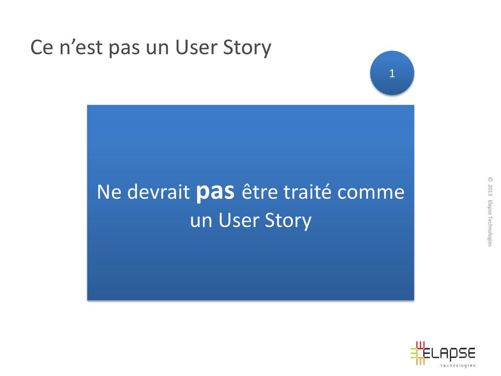 © 2013 Elapse Technologies Ce n'est pas un User...