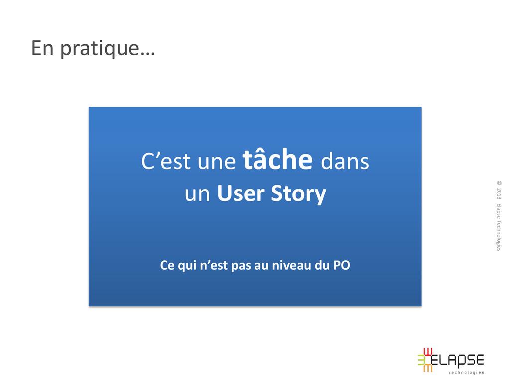 © 2013 Elapse Technologies En pratique… C'est u...