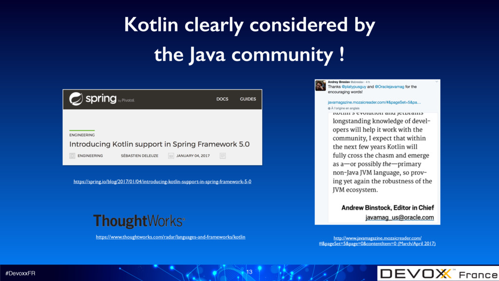#DevoxxFR 13 Kotlin clearly considered by the J...