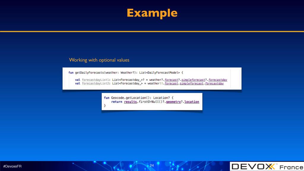 #DevoxxFR 24 Example Working with optional valu...