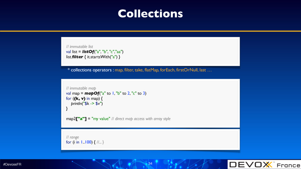 #DevoxxFR 34 Collections // immutable map val ...