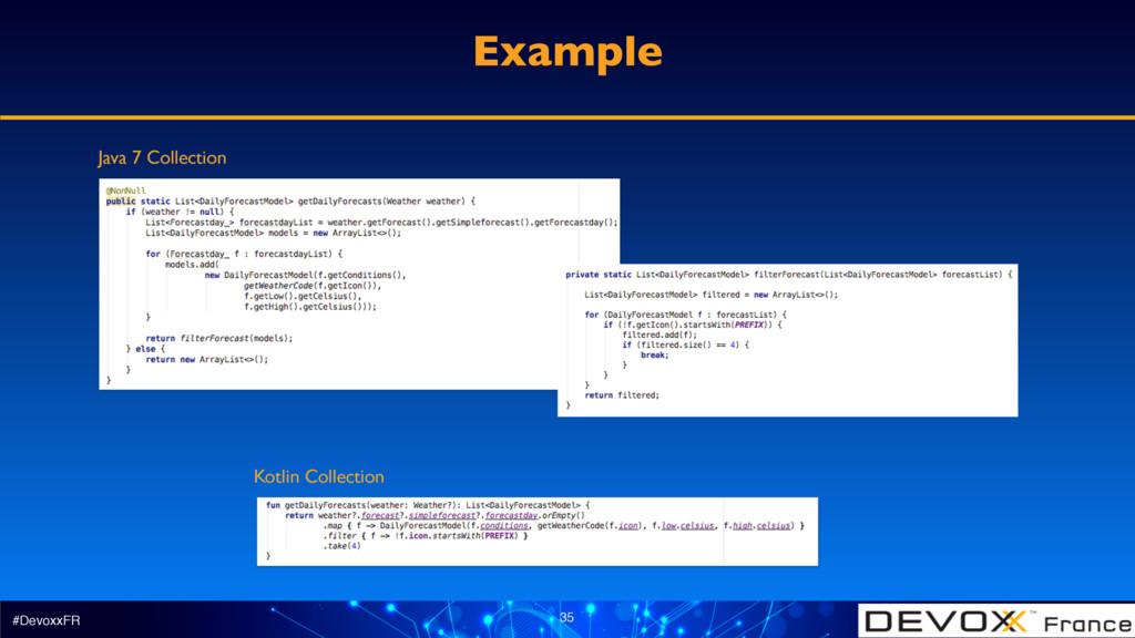 #DevoxxFR 35 Example Kotlin Collection Java 7 C...