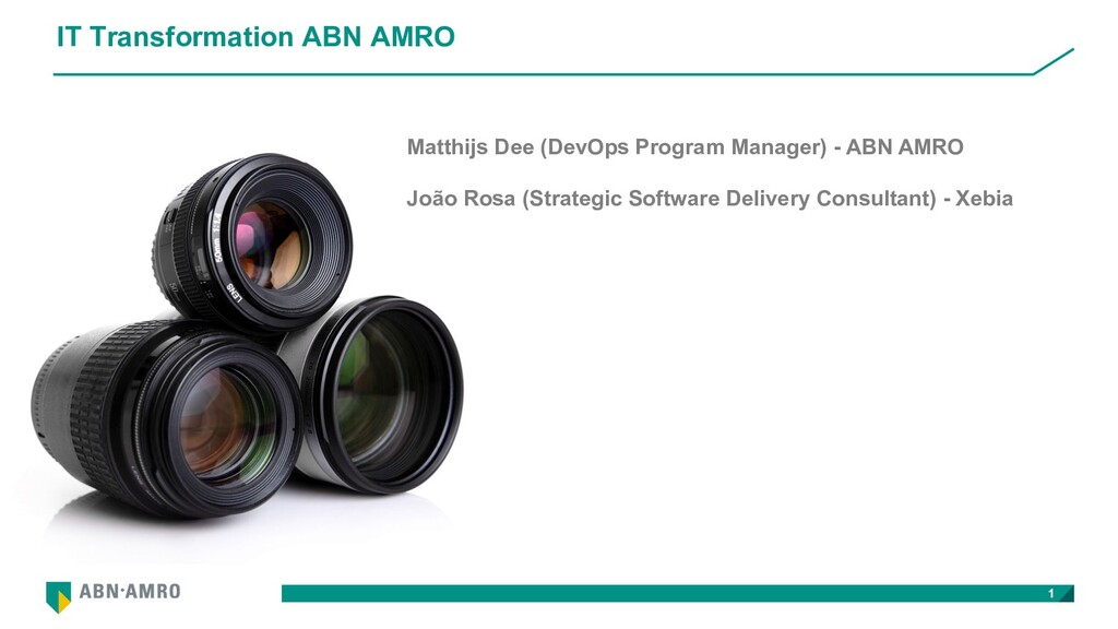 IT Transformation ABN AMRO 1 Matthijs Dee (DevO...