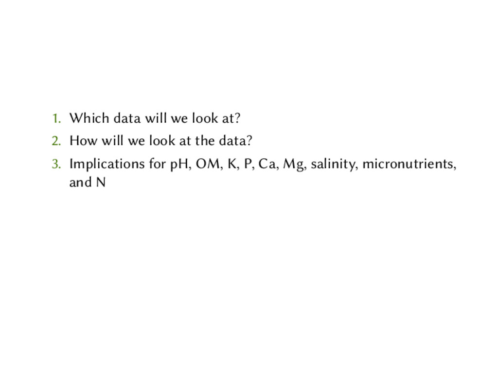 1. Which data will we look at? 2. How will we l...