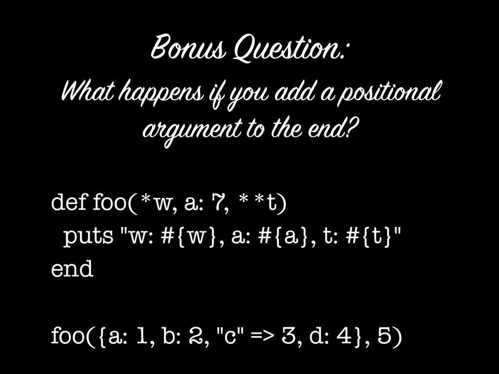 What happens if you add a positional argument t...