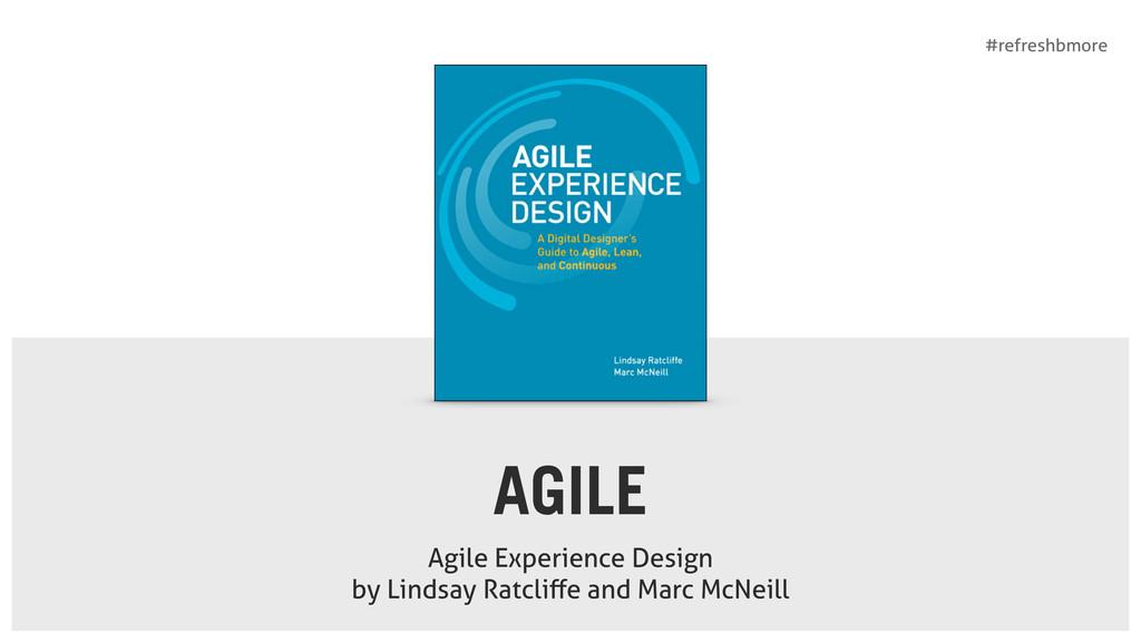 #refreshbmore AGILE Agile Experience Design  b...