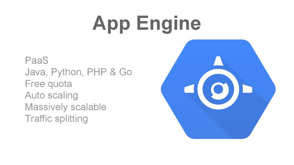 App Engine PaaS Java, Python, PHP & Go Free quo...
