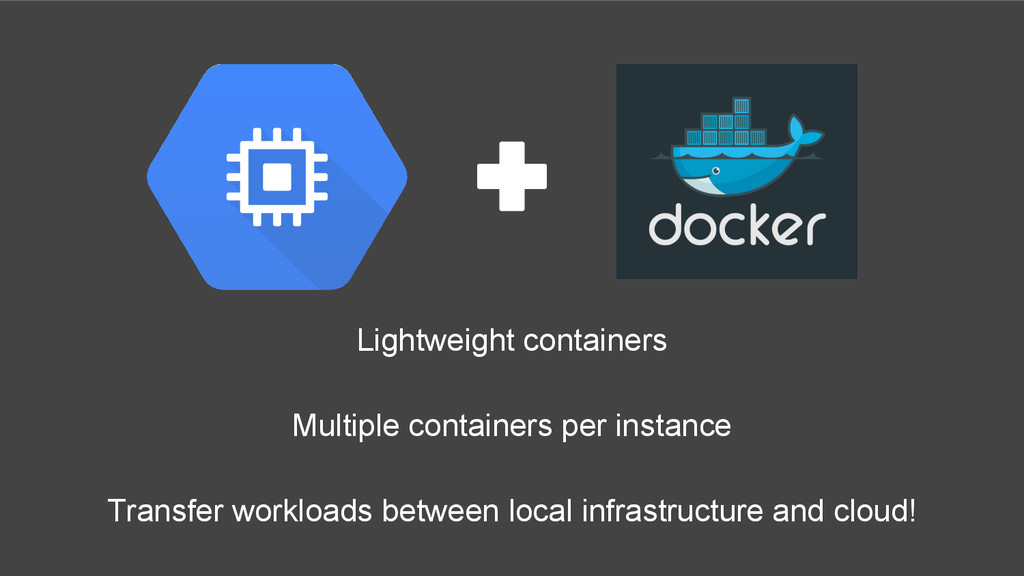 Lightweight containers Multiple containers per ...