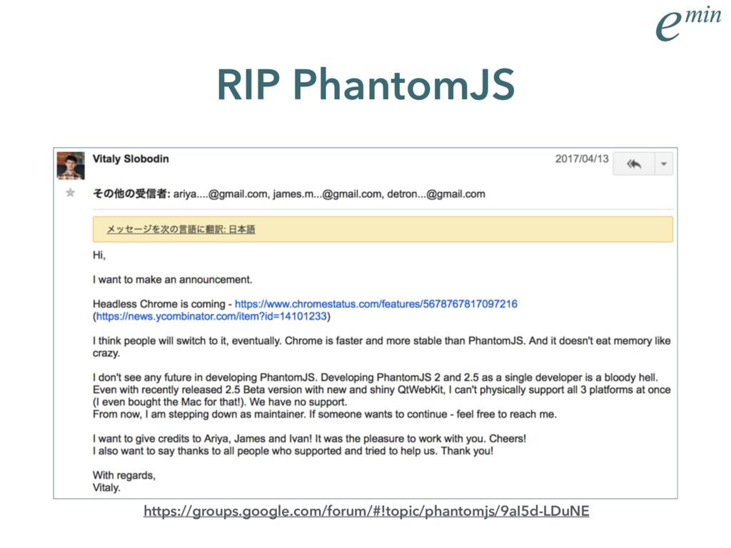 RIP PhantomJS https://groups.google.com/forum/#...