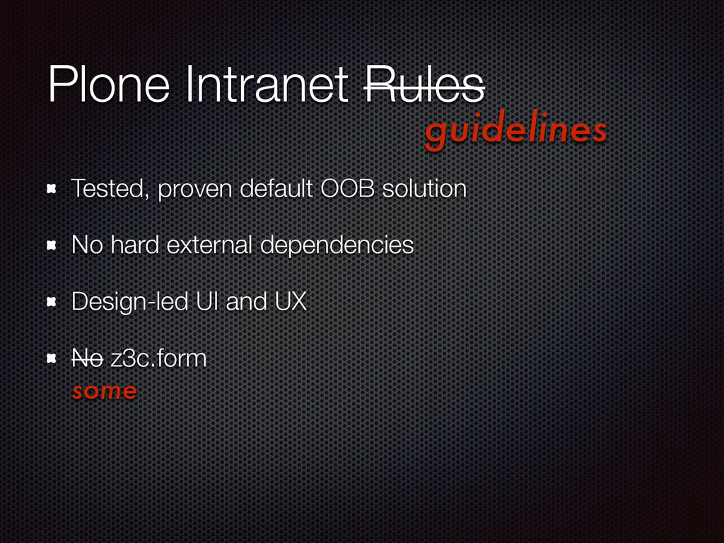 Plone Intranet Rules Tested, proven default OOB...