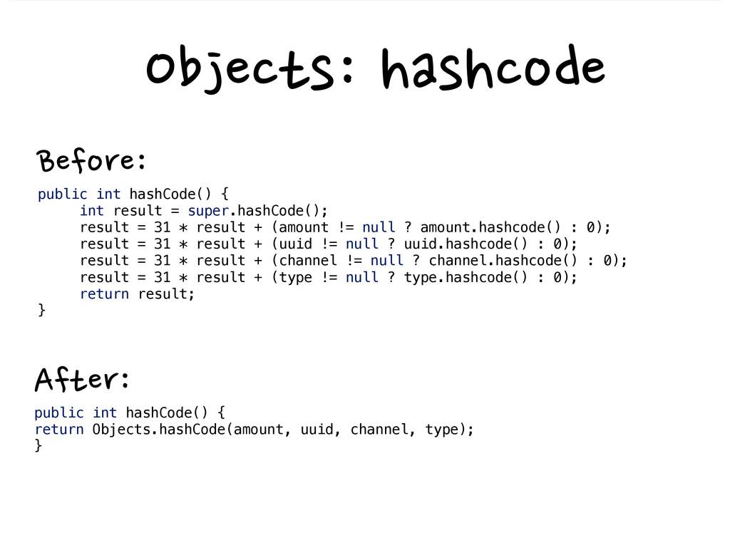 public int hashCode()...