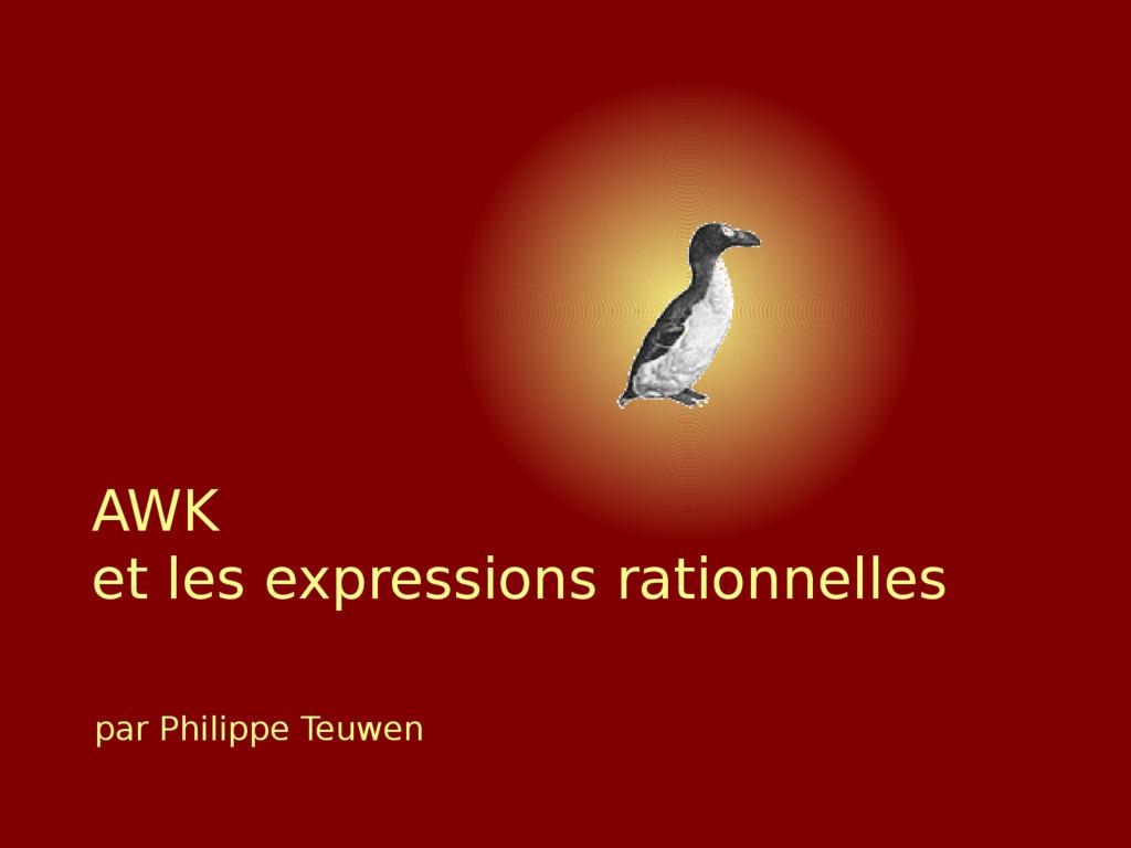 par Philippe Teuwen AWK et les expressions rati...