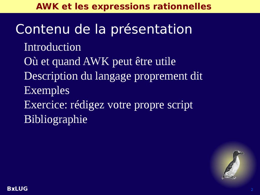 BxLUG 2 AWK et les expressions rationnelles Con...