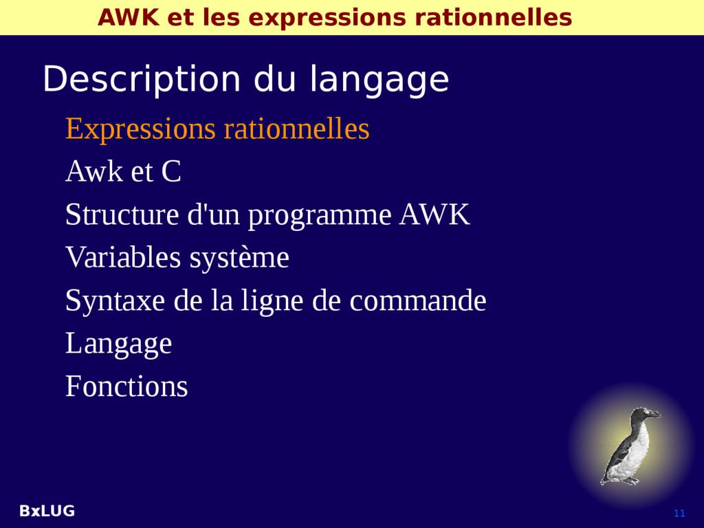 BxLUG 11 AWK et les expressions rationnelles De...