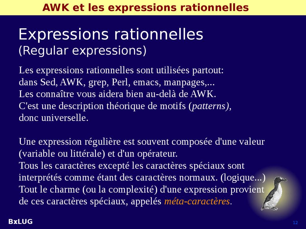 BxLUG 12 AWK et les expressions rationnelles Ex...