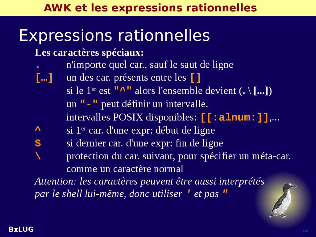 BxLUG 13 AWK et les expressions rationnelles Ex...
