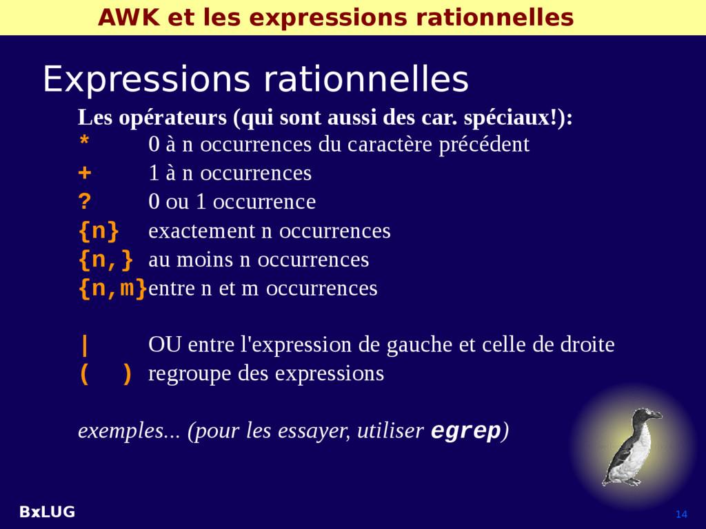 BxLUG 14 AWK et les expressions rationnelles Ex...