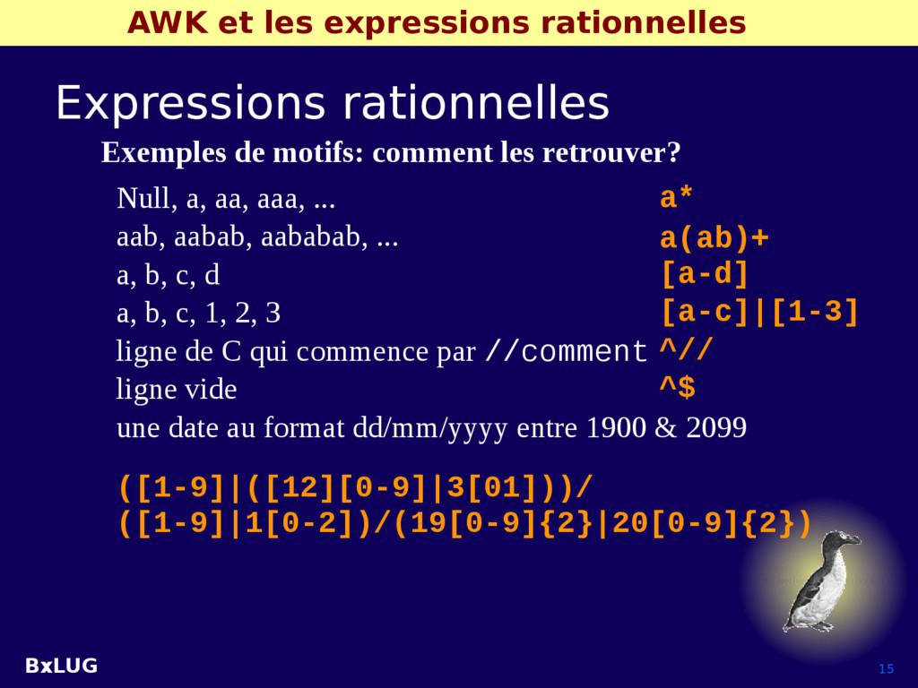 BxLUG 15 AWK et les expressions rationnelles Ex...