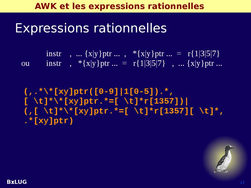 BxLUG 17 AWK et les expressions rationnelles Ex...