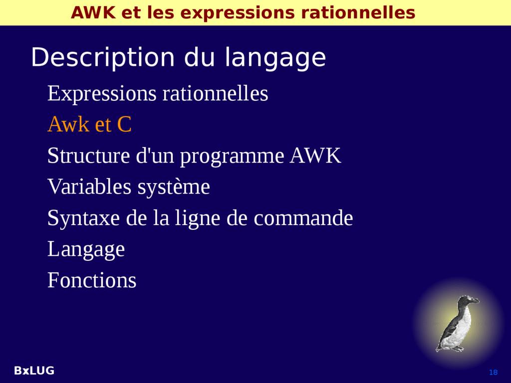BxLUG 18 AWK et les expressions rationnelles De...