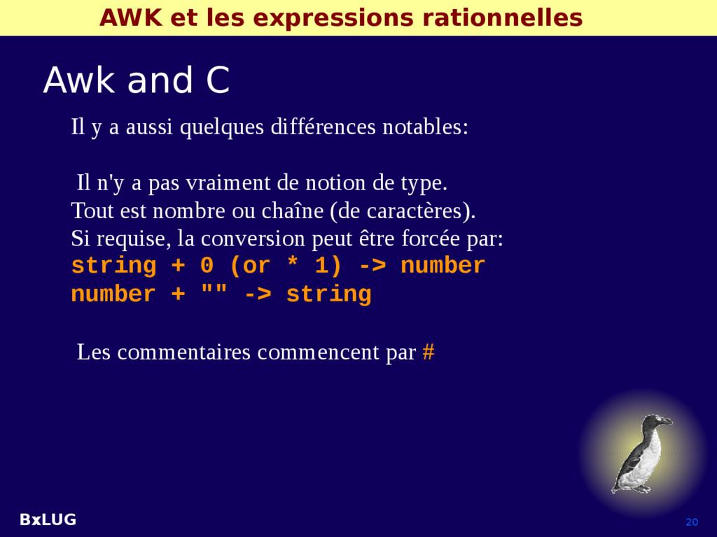 BxLUG 20 AWK et les expressions rationnelles Aw...