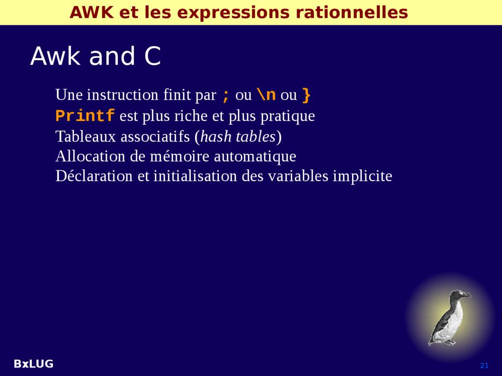 BxLUG 21 AWK et les expressions rationnelles Aw...