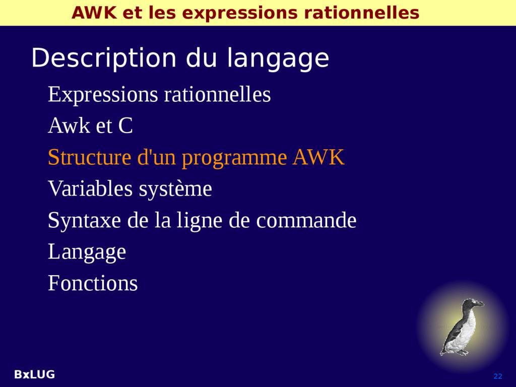 BxLUG 22 AWK et les expressions rationnelles De...