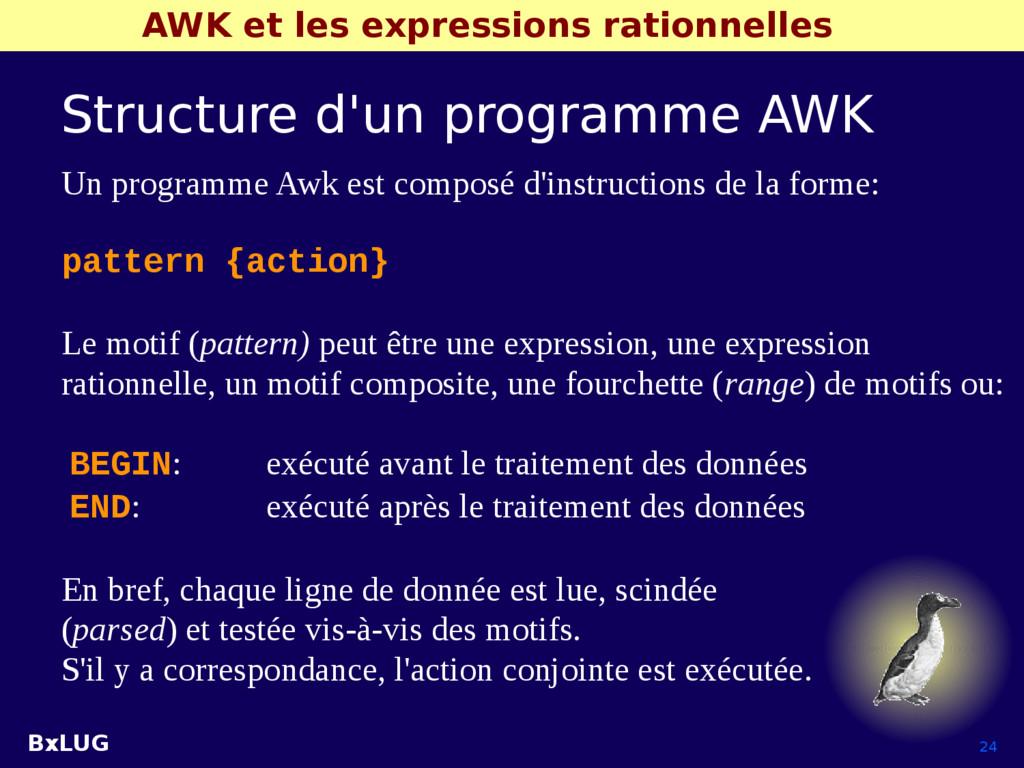 BxLUG 24 AWK et les expressions rationnelles St...