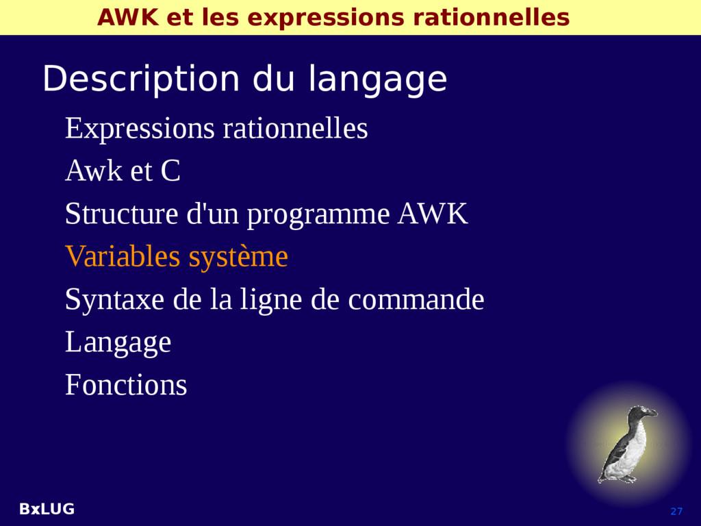 BxLUG 27 AWK et les expressions rationnelles De...