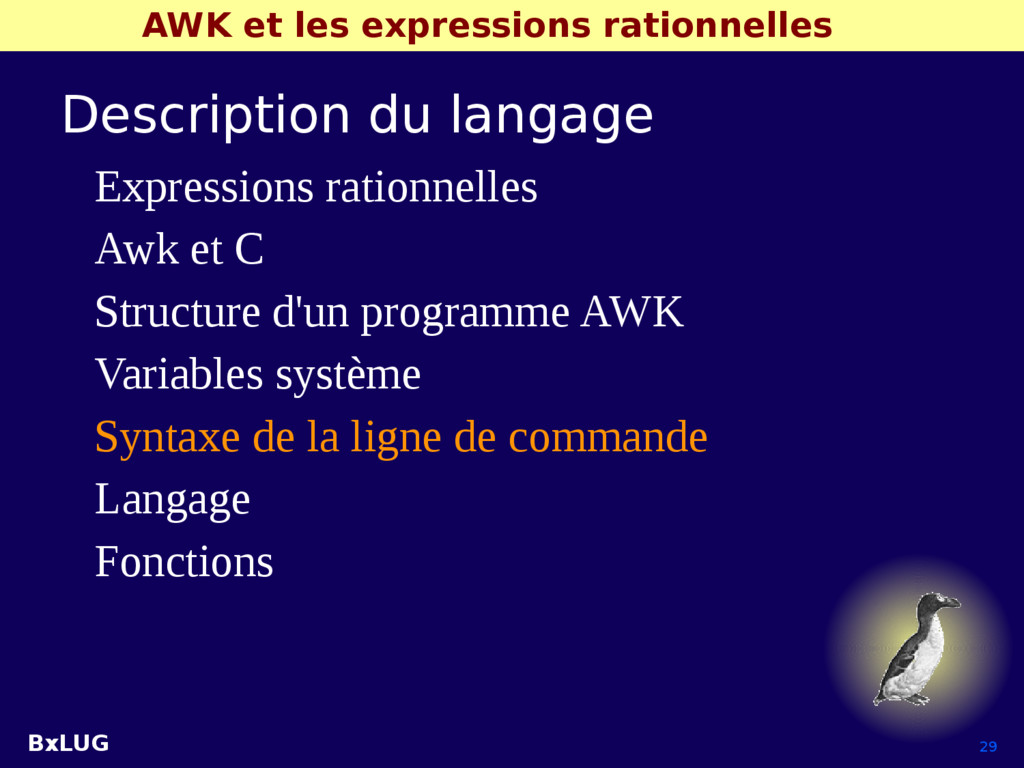 BxLUG 29 AWK et les expressions rationnelles De...