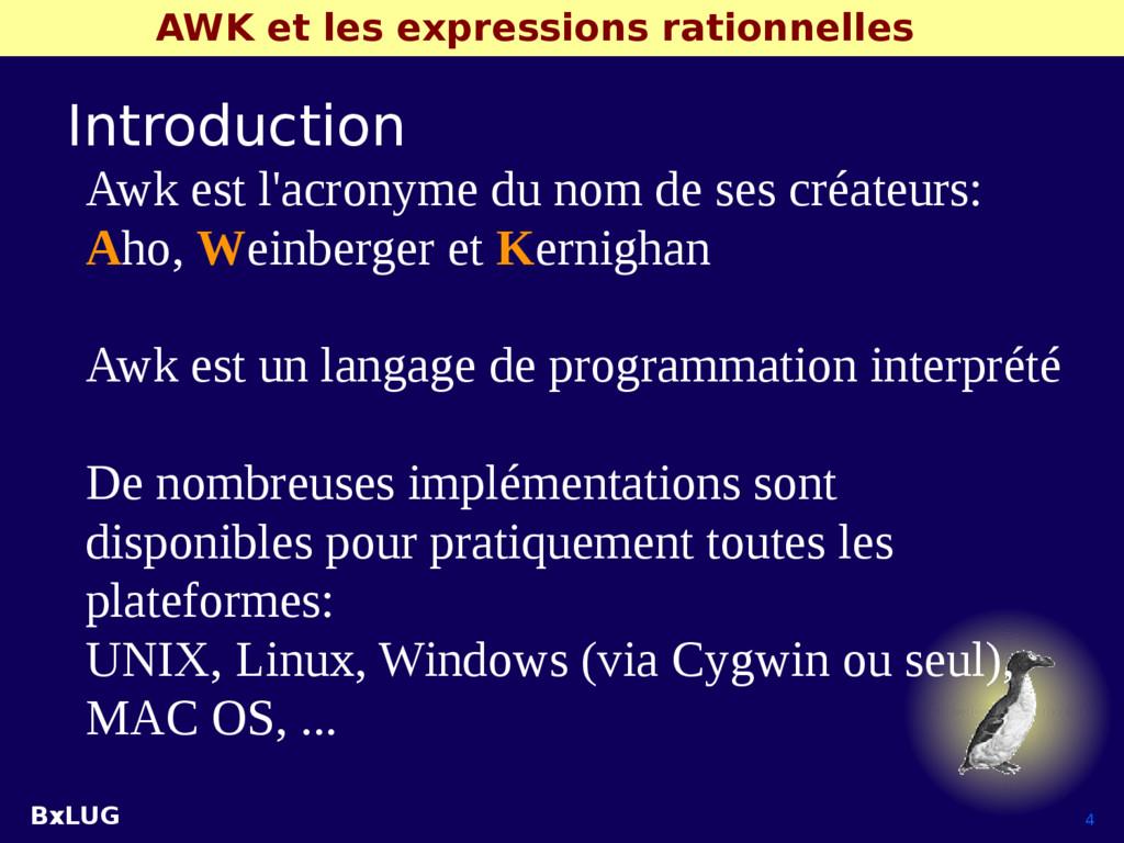 BxLUG 4 AWK et les expressions rationnelles Int...