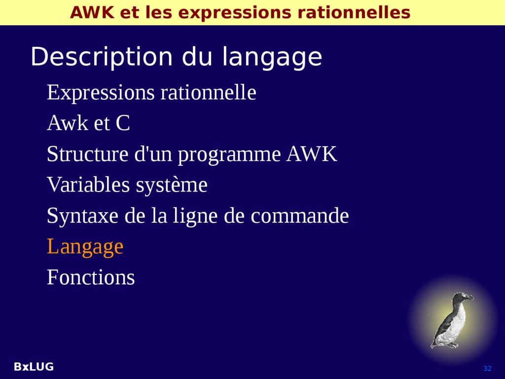 BxLUG 32 AWK et les expressions rationnelles De...