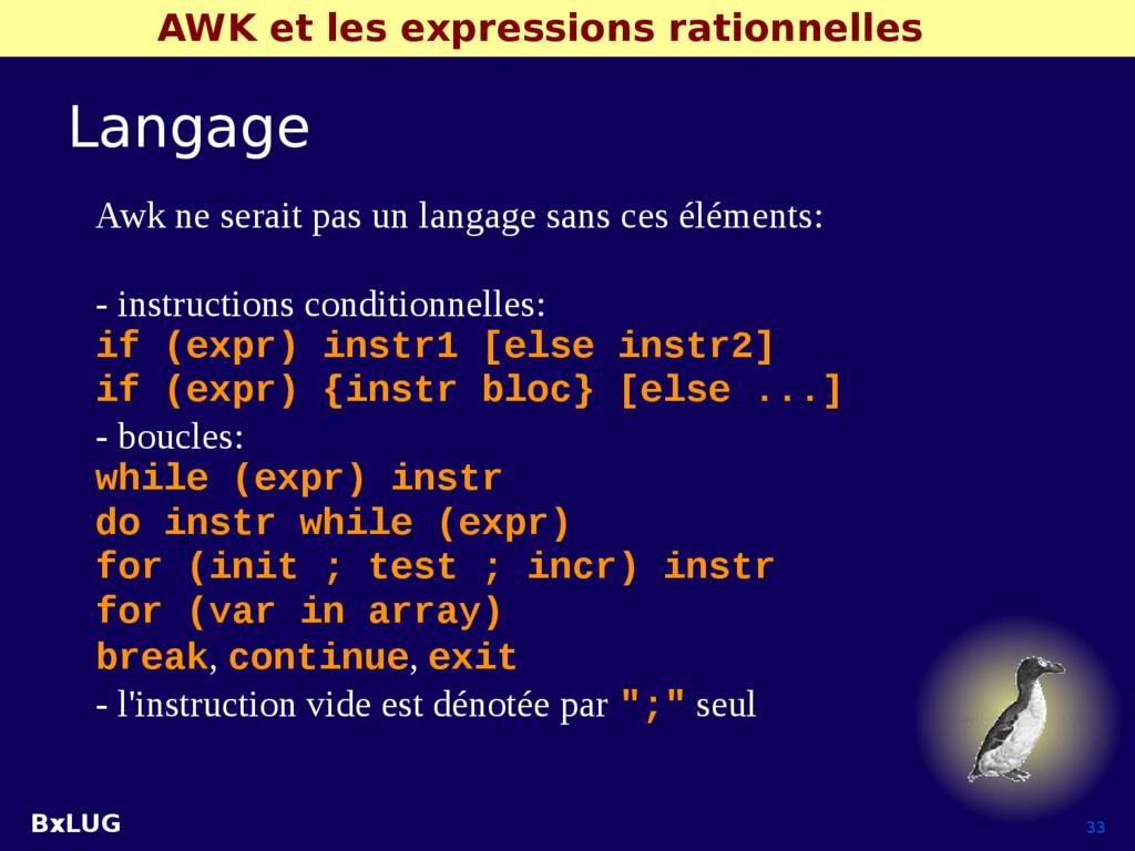 BxLUG 33 AWK et les expressions rationnelles La...
