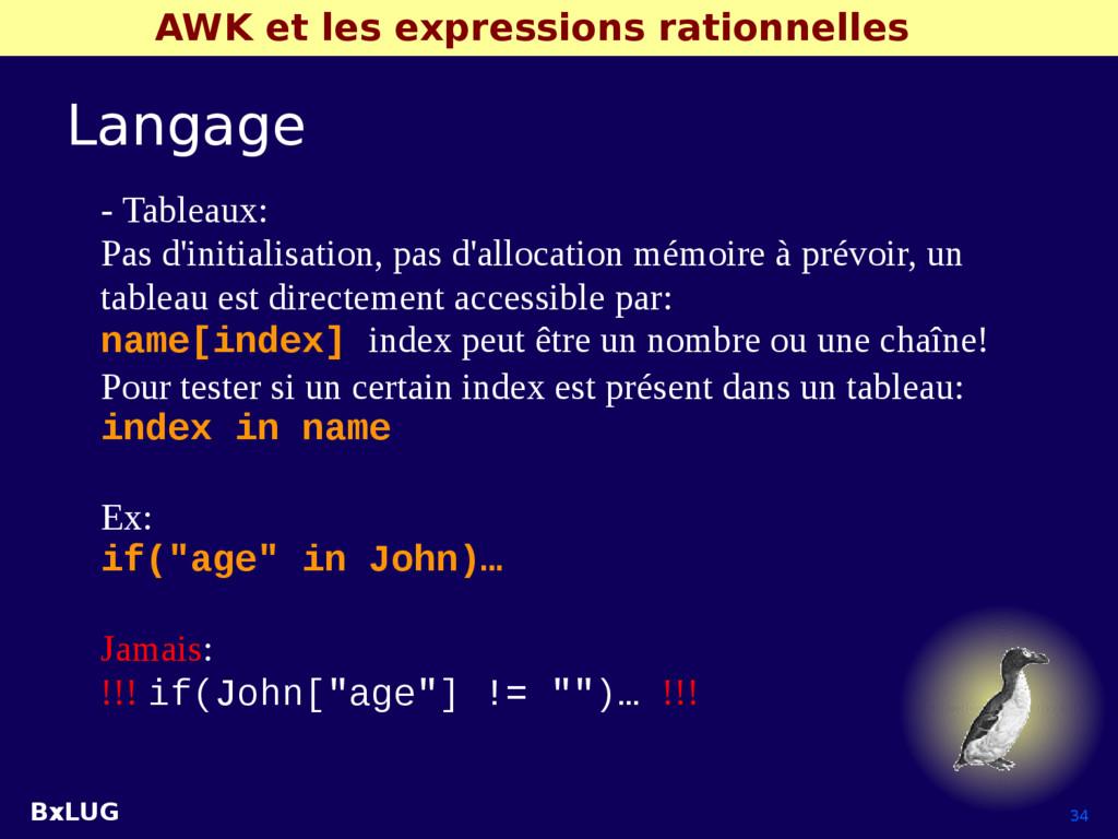 BxLUG 34 AWK et les expressions rationnelles La...