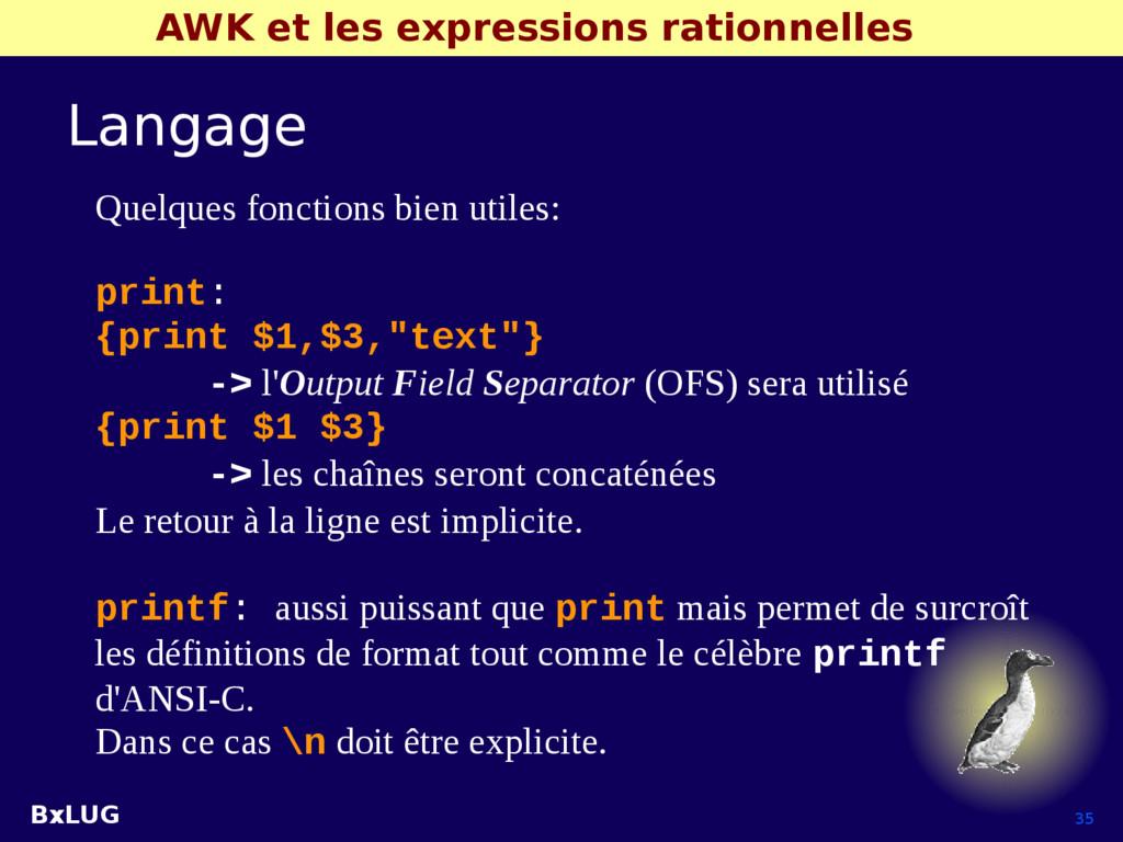 BxLUG 35 AWK et les expressions rationnelles La...