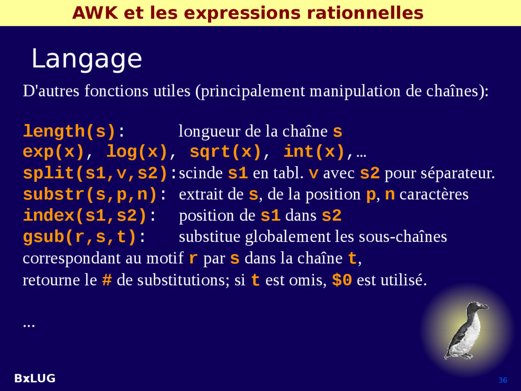 BxLUG 36 AWK et les expressions rationnelles La...