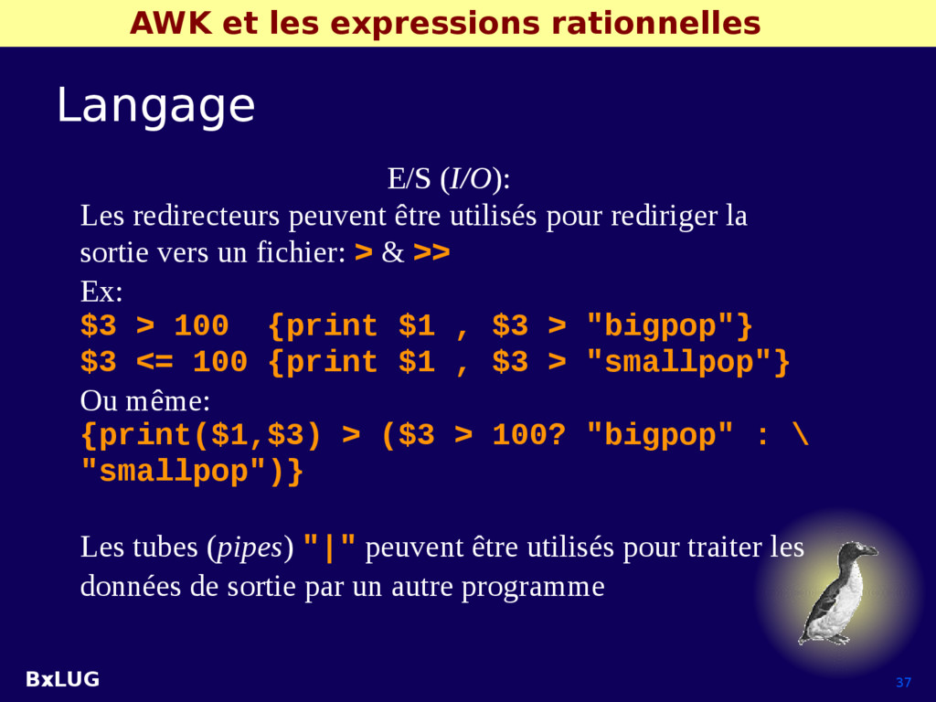 BxLUG 37 AWK et les expressions rationnelles La...