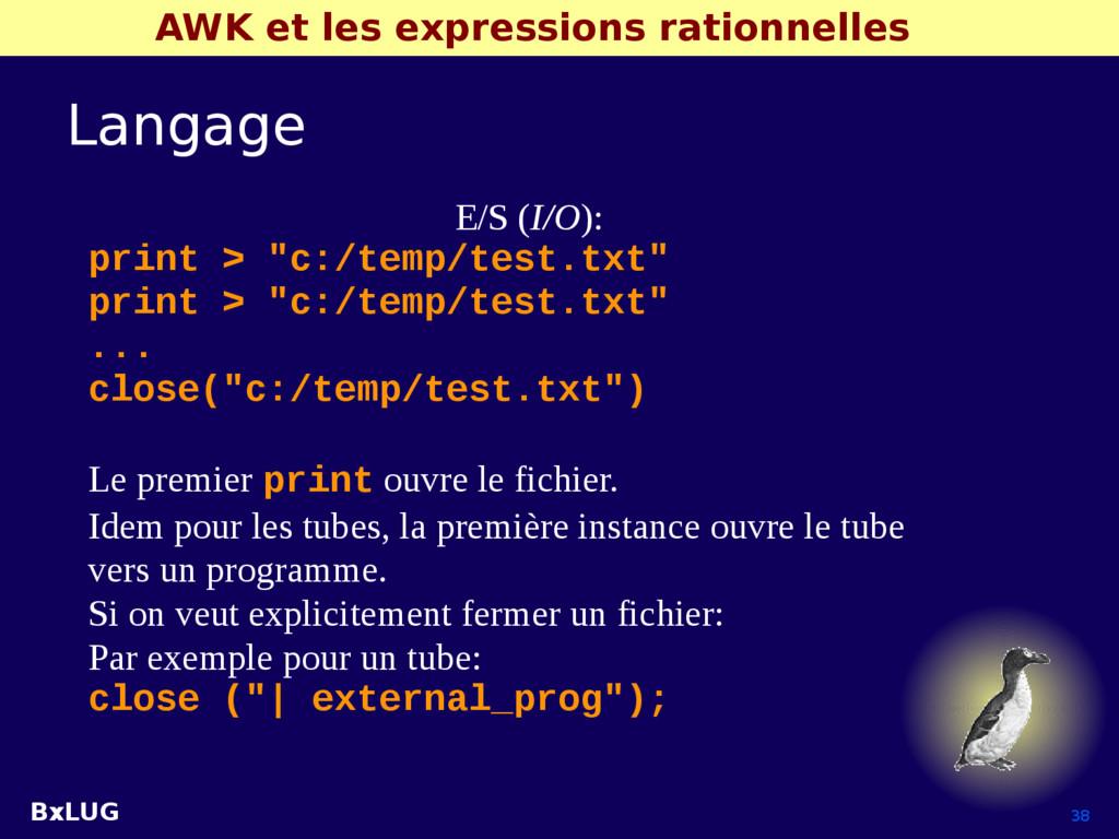 BxLUG 38 AWK et les expressions rationnelles La...