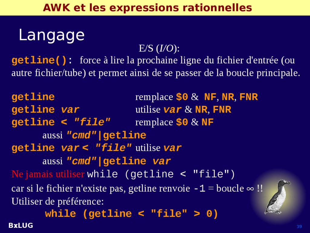 BxLUG 39 AWK et les expressions rationnelles La...