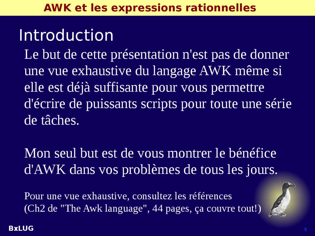 BxLUG 5 AWK et les expressions rationnelles Int...