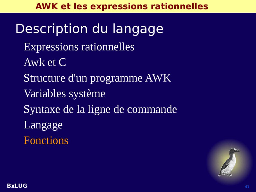 BxLUG 41 AWK et les expressions rationnelles De...