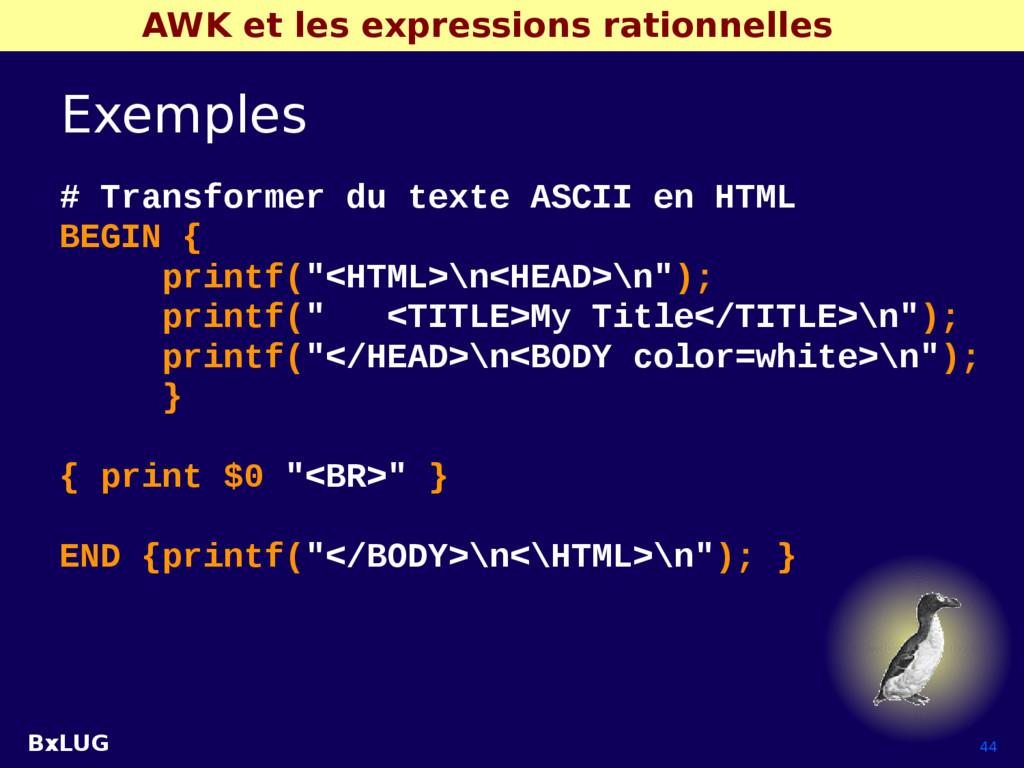 BxLUG 44 AWK et les expressions rationnelles Ex...