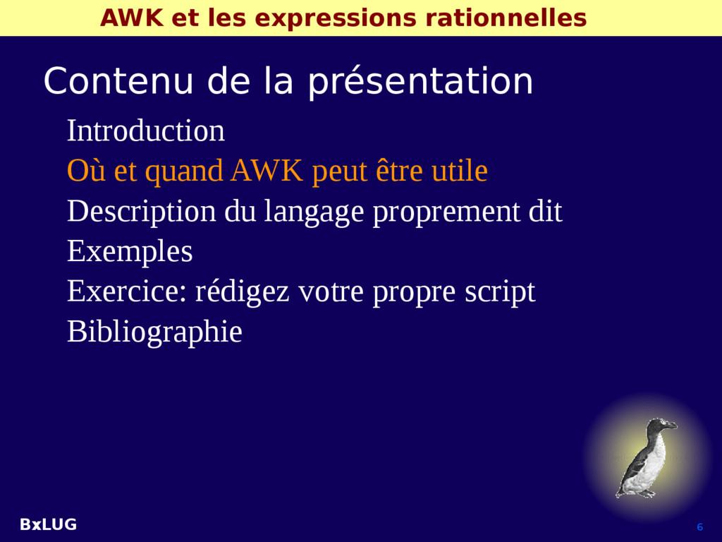 BxLUG 6 AWK et les expressions rationnelles Con...