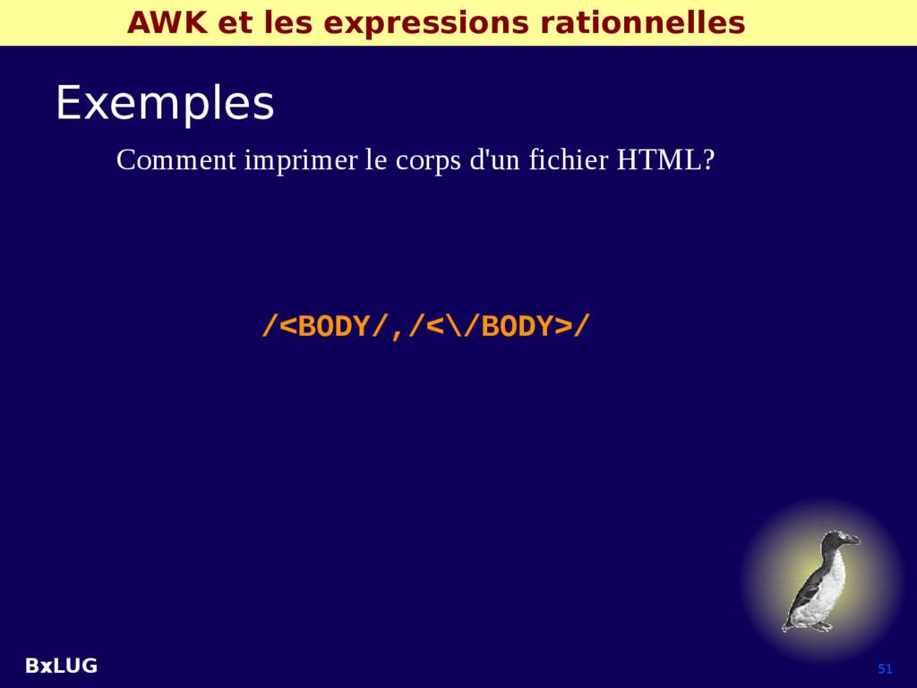 BxLUG 51 AWK et les expressions rationnelles Ex...